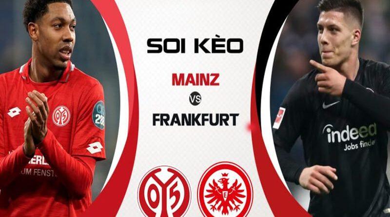 Soi kèo Mainz vs Frankfurt