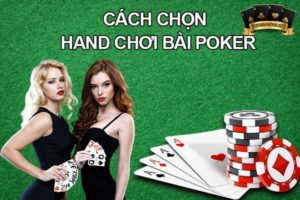 ách Chọn Hand Chơi Bài Poker
