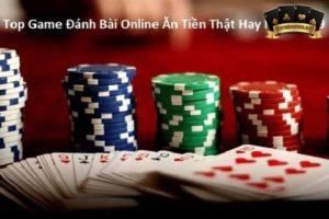 Game Đánh Bài Online Ăn Tiền Thật
