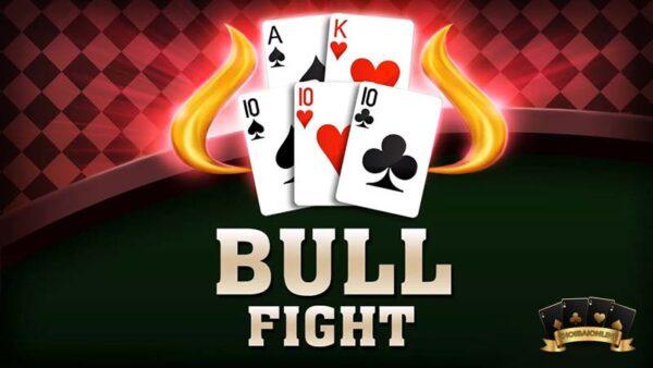 BULL BULL là gì? Cách chơi Bull Bull 5 lá - 4 lá chi tiết