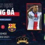 Nhận định bóng đá 11/03 PSG vs Barcelona (03h00)